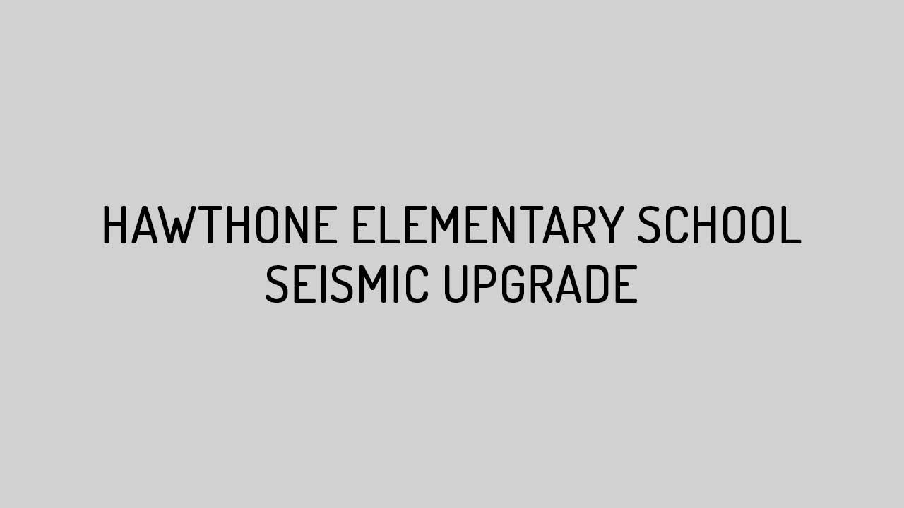 Htk Hawthorne Seismic Upgrade